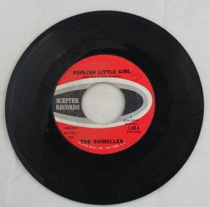 "Shirelles ""Foolish Little Girl/Not For All The Money In The World"" Scepter 45 Vinyl"