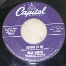 "Dean Martin ""Return to Me"" Capitol Records 45 Vinyl"