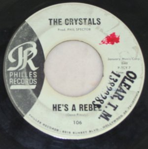 "The Crystals 1962 ""He's a Rebel"" 45 Phillies Records"