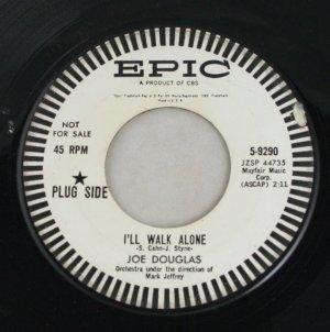 Joe Douglas Orchestra-I'll Walk Alone-Epic-Promo-45 Record