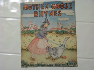 Mother Goose rhymes Platt and munk linen 1939 children&#039;s book