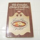 The complete cheese cookbook  Romance cheeses from Kraft