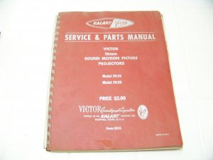 Kalart Victor service parts manual 16mm sound motion picture projectors 70-15 70-25