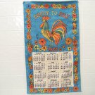 vintage 1970 blue cloth calendar rooster and flowers early to rise
