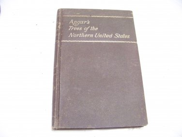 Apgar's Trees of the Northern United States book 1892