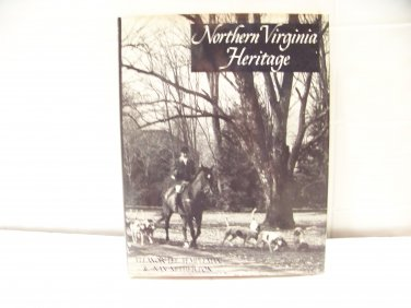Northern Virginia Heritage book hardcover packed full of photos