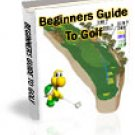 Beginners Guide to Golf