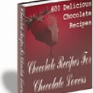 600 Chocolate Recipes For Chocolate Recipes