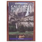 California Recreational Lakes and Rivers - by Tom Stienstra, 2000
