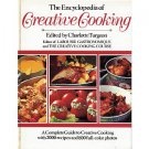 The Encyclopedia of CREATIVE COOKING - CHARLOTTE TURGEON 1982