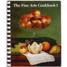 The Fine Arts Cookbook I - Museum of Fine Arts, Boston, Mass.