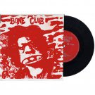 "BONE CLUB Six Feet Underground - Prospective Records PRS 534, 7"" Single"