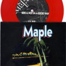 MAPLE Not In A Good Way Slab L-44962 RED VINYL, 45 rpm EP Single