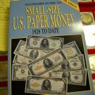 "Book, Soft Cover. ""Small Size, U.S. Paper Money"""