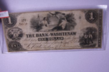 1852 $1 The Bank of Washtenaw, One Dollar, Obsolete Currency.