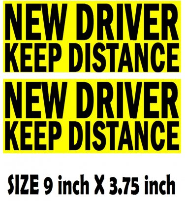 2 NEW DRIVER KEEP DISTANCE bumper stickers for student driver