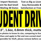 STUDENT DRIVER magnet sticker for student driver no glue