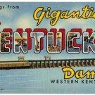 KENTUCKY DAM large letter linen postcard Teich