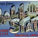 BALL STATE, Indiana large letter linen postcard Teich
