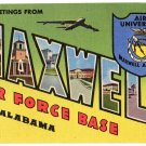MAXWELL AIR FORCE BASE, Alabama large letter linen postcard Teich