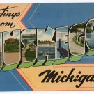 MUSKEGON, Michigan large letter linen postcard Tichnor