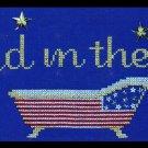 Rare Becca Barton Flag on Clawfoot Tub Cross Stitch Kit USA Bathtub Patriotic Bathing