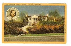 HOME LORETTA YOUNG BELAIR CA CALIFORNIA LINEN PC postcard Actress