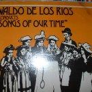 """waldo de los rios conducts """"songs of our times"""""""