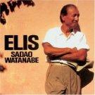 elis / sadao watanabe