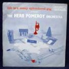 Life Is A Many Splendored Gig / herb pomeroy