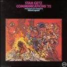 stan getz communications '72