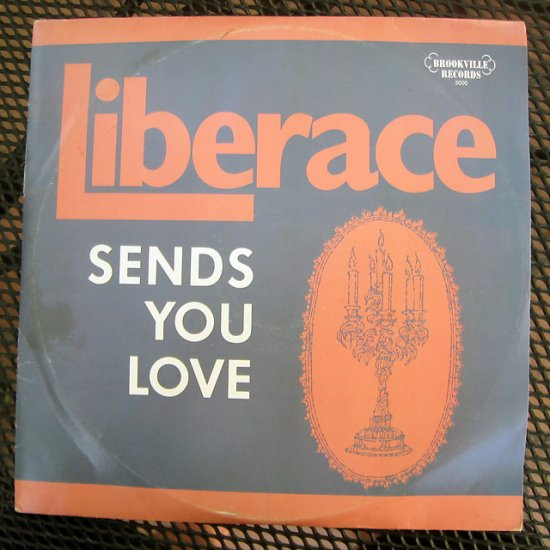 liberace sends you love / brookville 3000