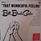 that wonderful feeling / bill black's combo