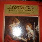 Salzburg Court & Baroque Music; L. Mozart: Peasant Wedding.