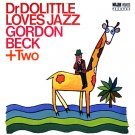 Beck  	Gordon  	Dr. Dolittle Loves Jazz