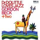 Beck  Gordon  Dr. Dolittle Loves Jazz