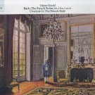 Bach / Glenn Gould - French Suites, Volume 2 Nos. 5 & 6 / Overture In The French Style
