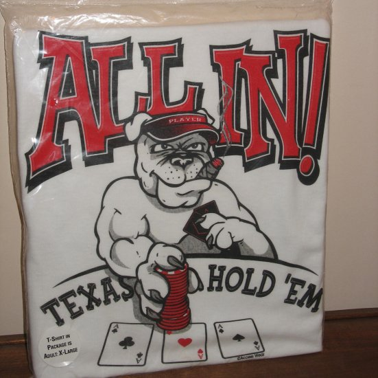 All In! Texas Hold 'em Poker Cigar Smoking Dog White Mens XL T-Shirt New!