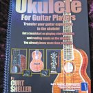 Ukulele For Guitar Players/Curt Scheller