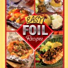 Easy Foil Recipes (2002, Hardcover)  NEW Free Shipping