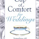 A Cup of Comfort for Weddings Edited by Helen Kay Polaski  NEW Free Shipping