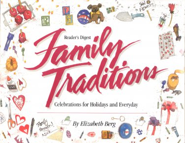 Reader's Digest Family Traditions :by Elizabeth Berg (1994, PaperBACK) new fREE sHIPPING
