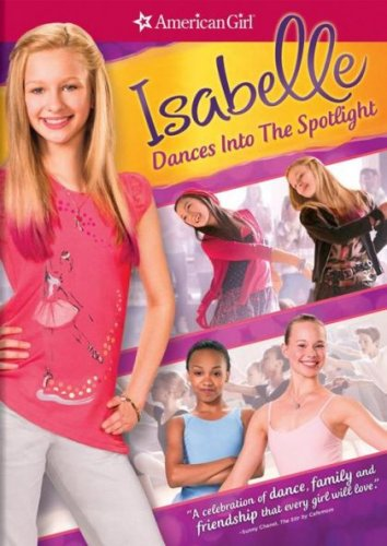 American Girl: Isabelle Dances into the Spotlight (DVD, 2014) NEW Free Shipping