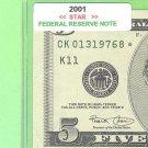 "2001  "" STAR "" $5.00 FRN = SERIES key ="