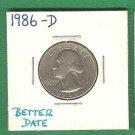 1986-D  25 cent,  Better date .....