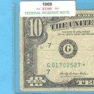 "1969 "" G "" STAR $10.00 FRN = G01702527*"
