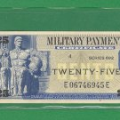 Series 692 ~~ .25 Cents ~~ MPC