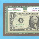 ~ LADDER ~~$1.00 FRN = STAR note= Fancy #