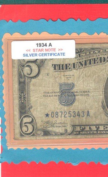 ~~ STAR ~~ $5.00 == 1934a= Silver Certificate