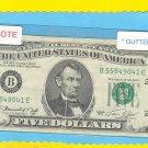 Gutter Fold = ERROR = $5.00 FRN  Serial # B55549041E